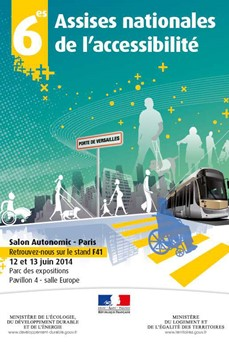 12 et 13 juin 2014 : Assises Nationales de l'Accessibilité