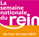Du 8 au 15 mars 2014 : Semaine Nationale du Rein